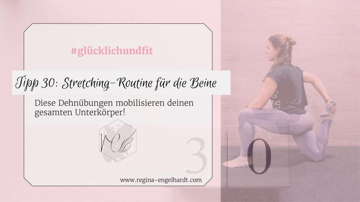 In meinem letzten Beitrag der #glücklichundfit Reihe zeige ich dir eine Stretching-Routine für die Beine. Die Dehnübungen helfen dir deinen gesamten Unterkörper zu mobilisieren