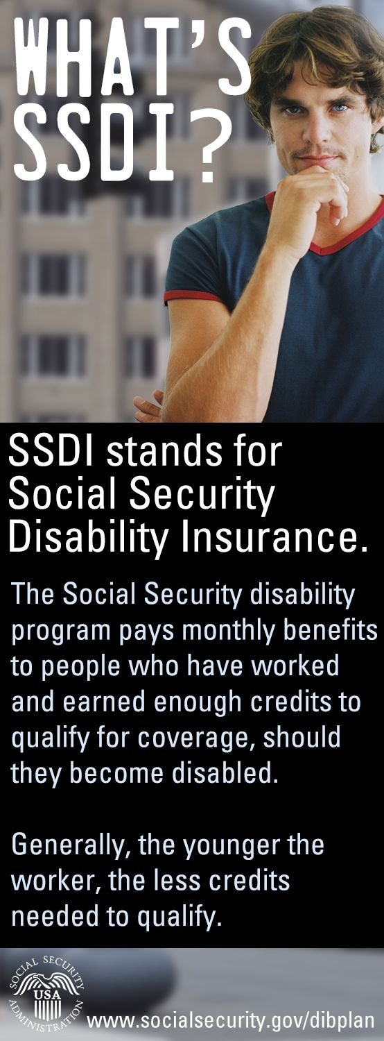 The Social Security disability program pays monthly benefits to people who have worked and earned enough credits to qualify for coverage, should they become disabled. Generally, the younger the worker, the less credits needed to qualify.