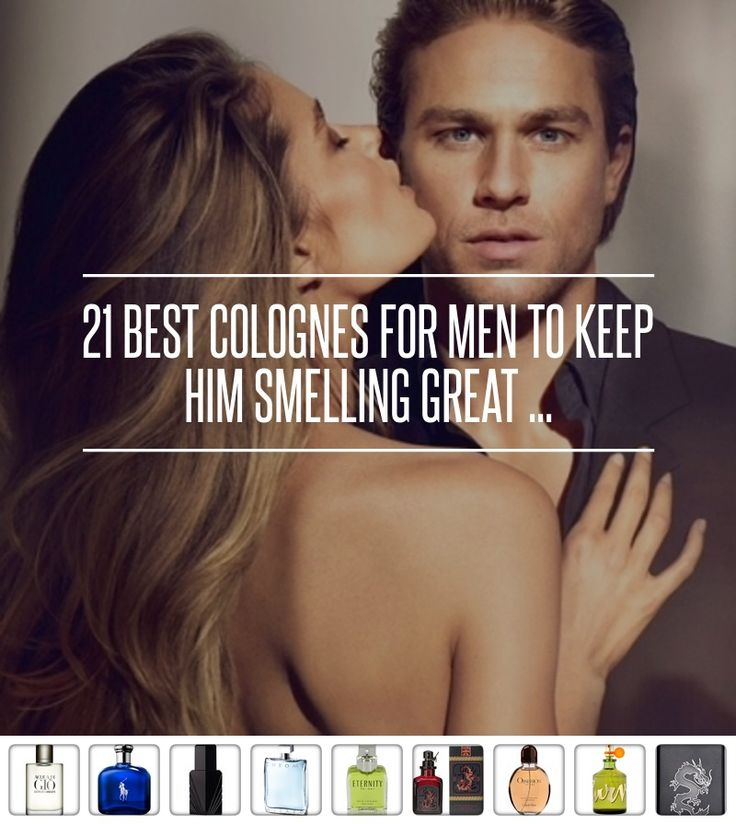 21 Best Colognes for Men to Keep Him Smelling Great ... → Perfumes