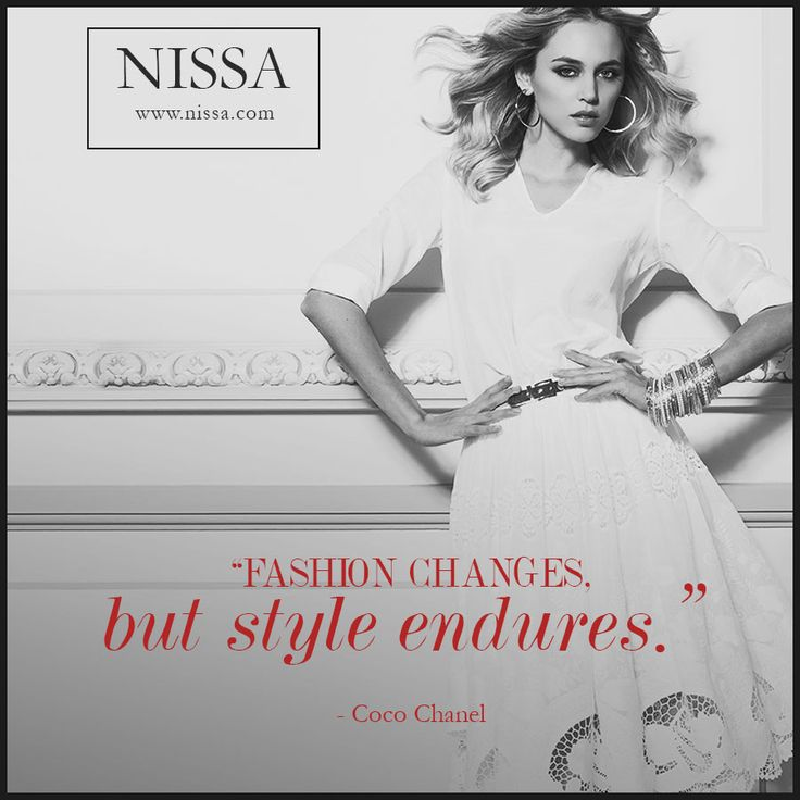 """Fashion Changes, but STYLE ENDURES"" Coco Chanel #quote #nissa #fashion #style #cocochanel #chanel"