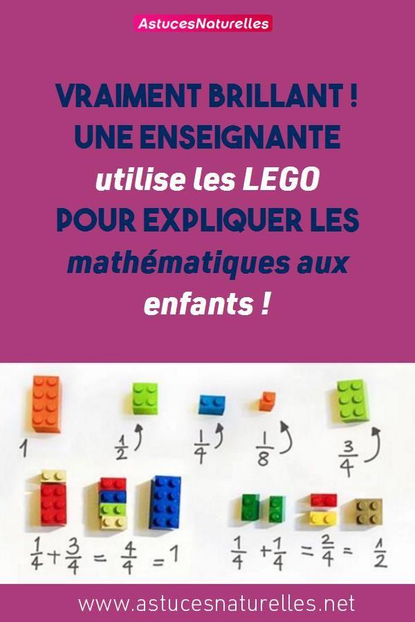 Vraiment Brillant Une Enseignante Utilise Les Lego Pour Expliquer Les Mathematiques Aux Enfants Math Mathematics Lego