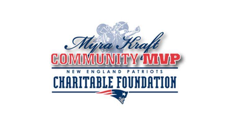 Robert Kraft and the New England Patriots Charitable Foundation launch the 2017 Myra Kraft Community MVP Awards program   New England Patriots