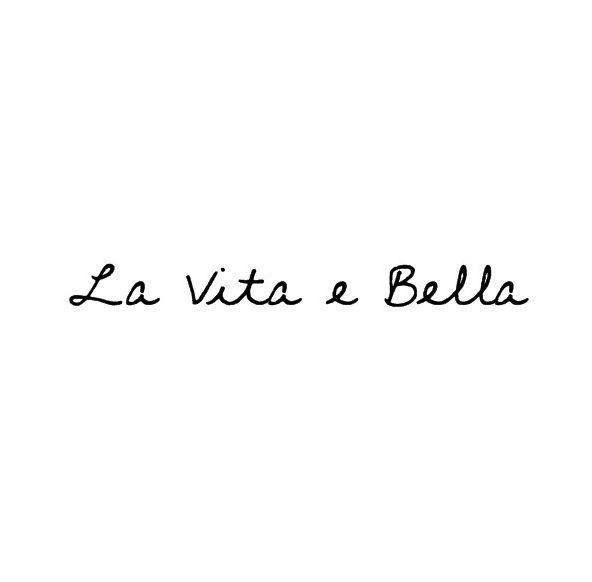 """Life is beautiful"" ~ Italiano More"