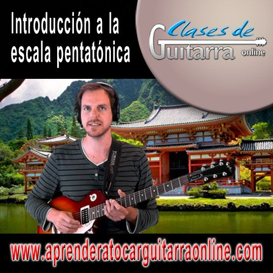 Escala pentatonica mayor para guitarra Introducción