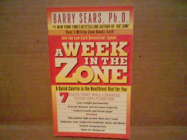 A Week in the Zone Barry Sears, Ph.D. Mass Market Paperback