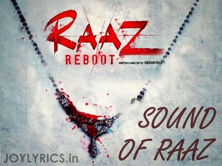 Raaz Reboot Movie - Sound of Raaz Lyrics
