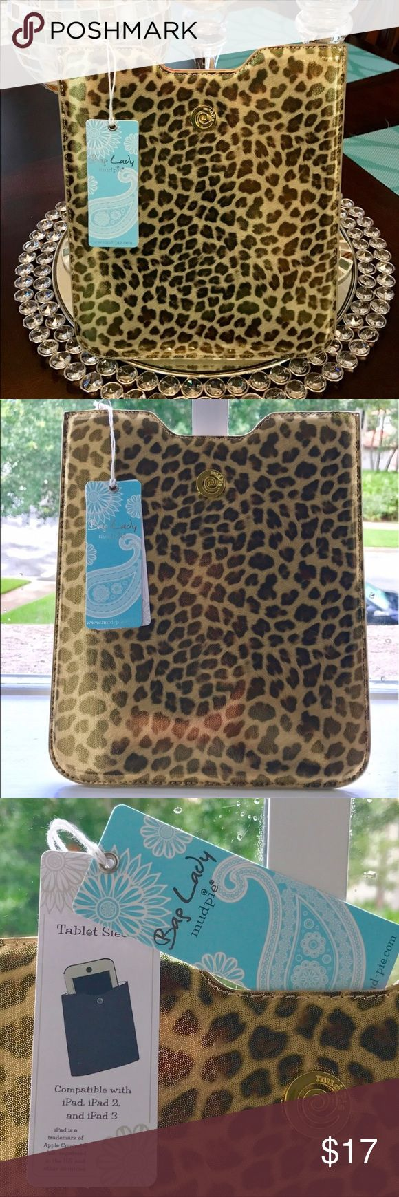 Make an offer! Shimmery Leopard Leather  Sleeve NWT Shimmering Leopard Print Vegan Leather iPad Case with beautiful contrasting interior and gold hardware detail. Comes in original packaging unopened! Compatible with iPad, iPad2 and iPad3! Retail $30, *Open to REASONABLE offers (reasonable is not half of asking price) please remember Posh takes 20%* Bundle and save on shipping! Mud Pie Accessories Tablet Cases