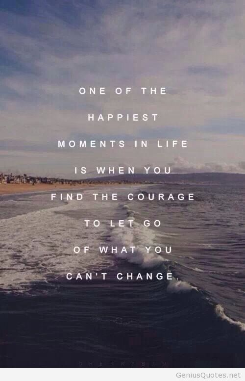 Courage and happinest moment in life