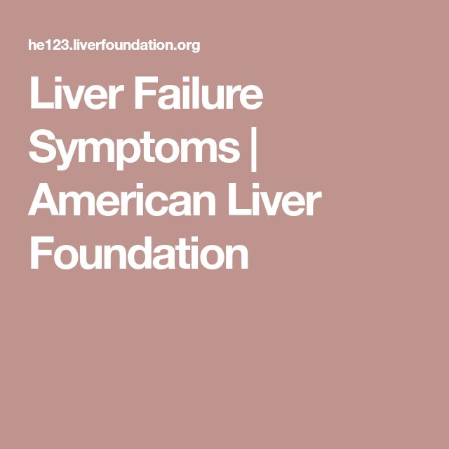 Liver Failure Symptoms | American Liver Foundation