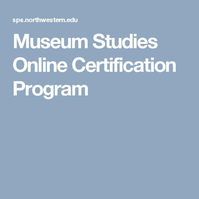 Museum Studies Online Certification Program
