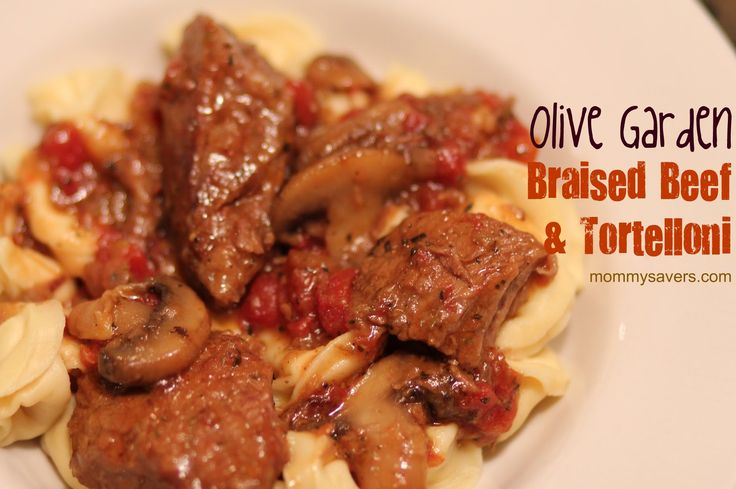 Braised Beef Tortelloni Is One Of My Favorite Things To Order At The Olive Garden My Daughter