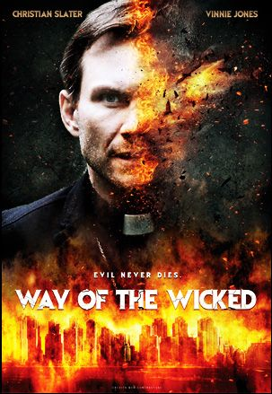 """Upcoming horror movie starring Christian Slater """"The Way of the Wicked"""" expected 2014: http://facebook.com/HorrorMoviesList #horrormovies #upcominghorrormovies #horror"""