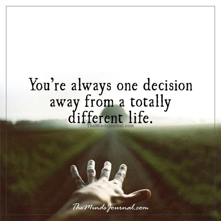 You're always one decision away - - http://themindsjournal ...