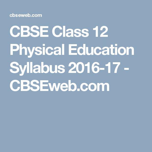 CBSE Class 12 Physical Education Syllabus 2016-17 - CBSEweb.com