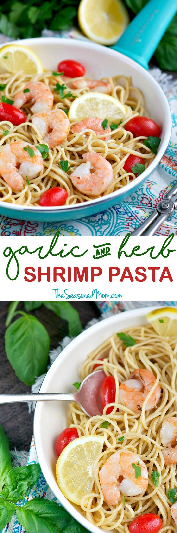 This easy Garlic and Herb Shrimp Pasta is full of fresh and real food ...
