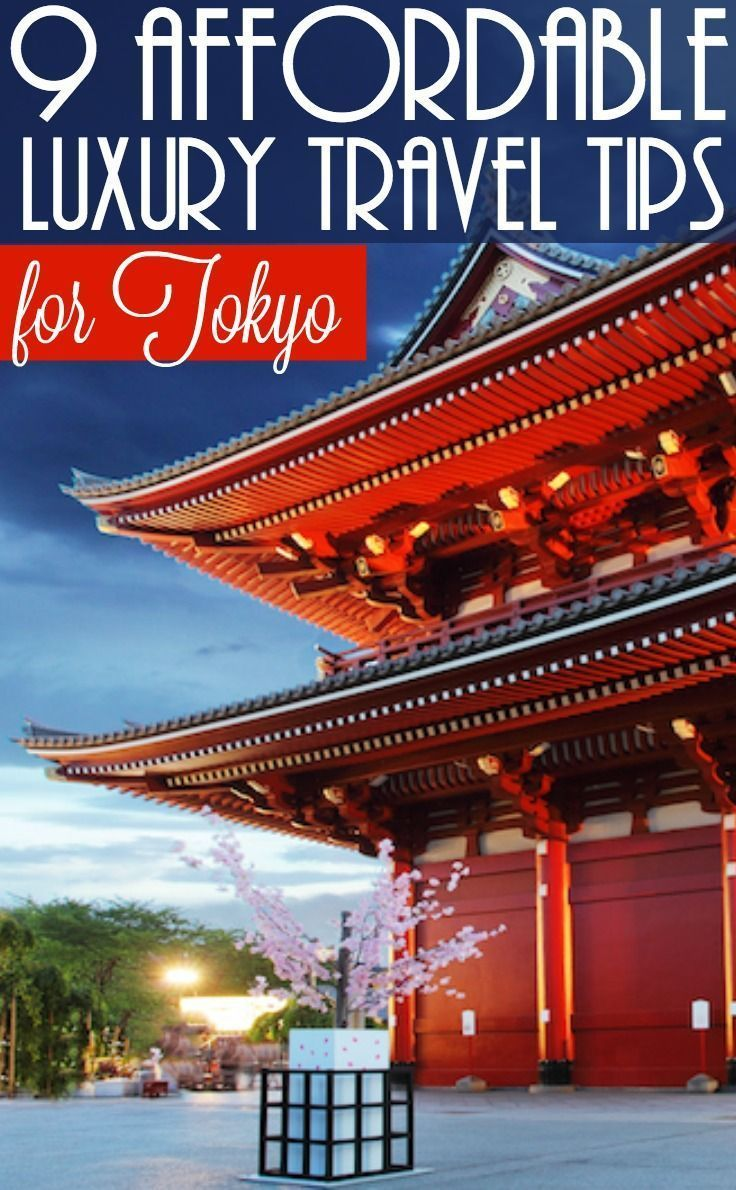 9 affordable luxury travel tips for Tokyo. Make the most of your time with these tips of where to go in Tokyo and things to see in Tokyo including the glorious Cherry Blossom Festival and grandiose buildings. Where to go in Tokyo / Deals for Tokyo / Attractions in Tokyo / Dining in Tokyo