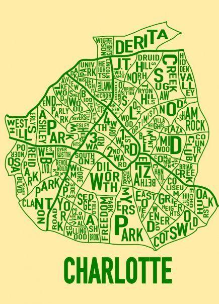 Charlotte Typographical Map. My little neighborhood ( Oakhurst)made the list!