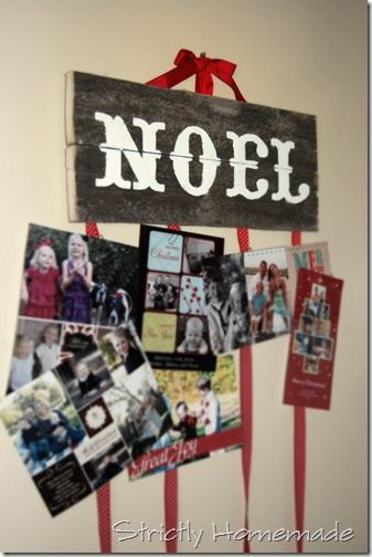 Inexpensive Christmas card holder! I like the NOEL sign by itself without the card holder and a red ribbon.