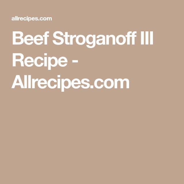 Beef Stroganoff III Recipe - Allrecipes.com