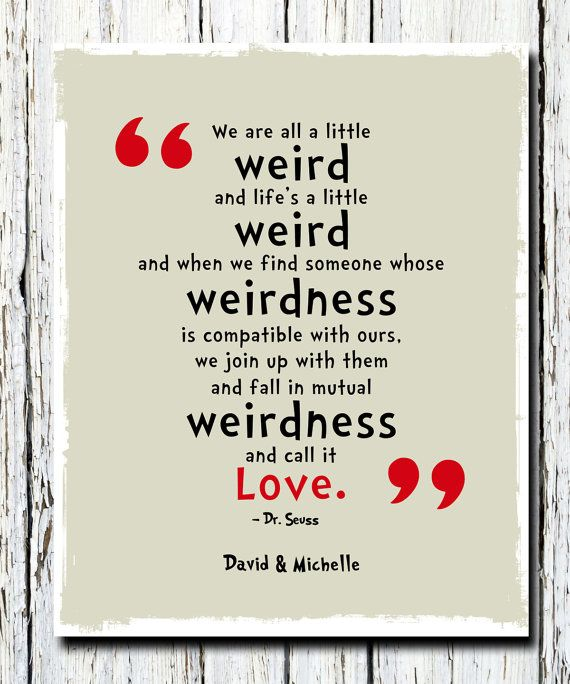"""Personalized Dr. Seuss Poster Print, We are All a Little Weird Quote Poster Print, Children's room wall print 8"""" x 10"""". $15.99, via Etsy."""