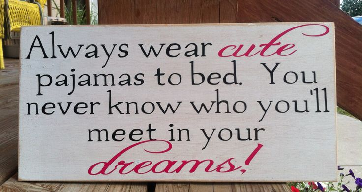 Funny Quotes About Pajamas: Pajama And Dreams Quotes. QuotesGram