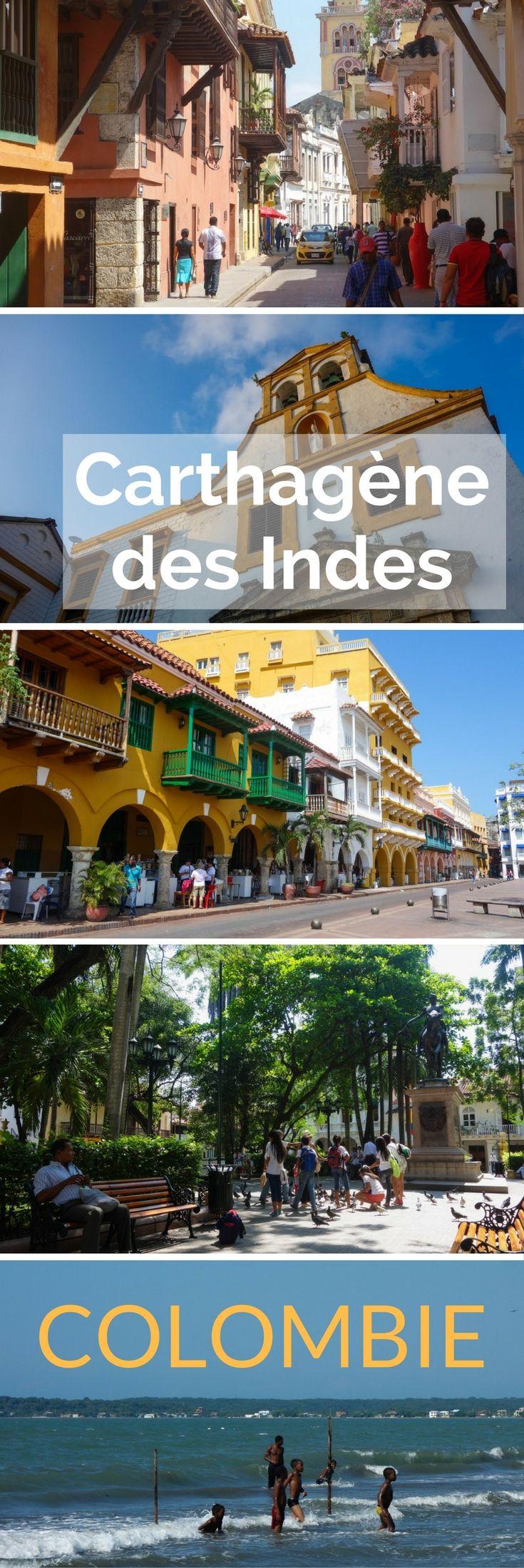 Visiter Carthagène des Indes en Colombie, Cartagena la belle, Carthagène une ville qui m'a tout de même déçue en Amérique du Sud... et je vous explique pourquoi!