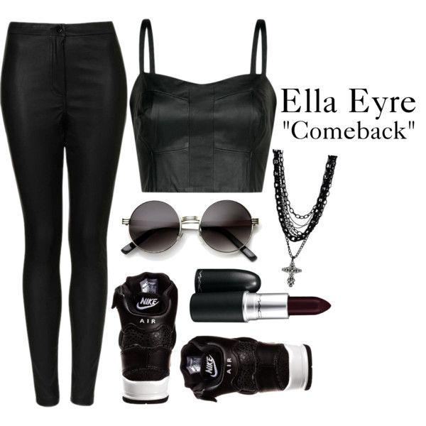 """""""Ella Eyre - Comeback"""" Inspiration"""