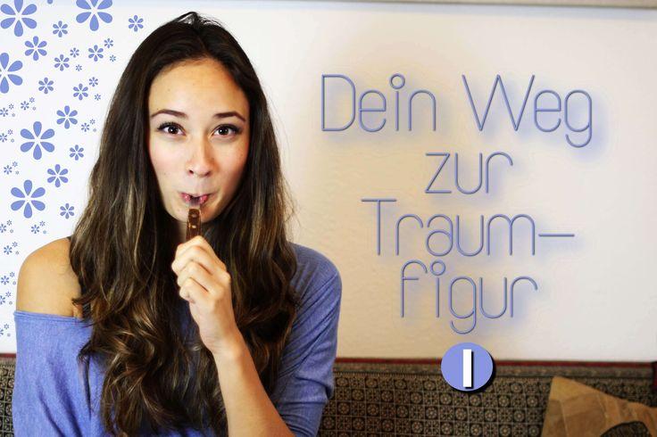 Dein Weg zur Traumfigur - Part 1 - Anleitung zur idealen Ernährung - Pla...