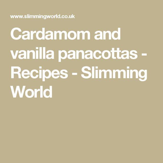 Cardamom and vanilla panacottas - Recipes - Slimming World