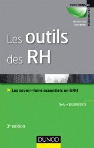 Sylvie Guerrero - Les outils des RH - Les savoir-faire essentiels en GRH. - Agrandir l'image