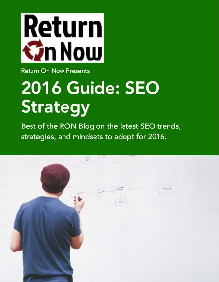 Free eBook: 2016 Guide to SEO Strategy - Return On Now