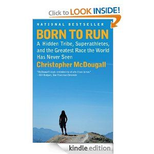Amazon.com: Born to Run eBook: Christopher Mcdougall: Kindle Store