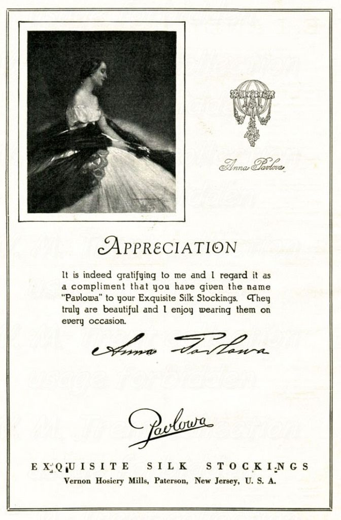 From Manhattan in 1924 an advertisements for 'Pavlowa' exquisite silk stockings - with Anna Pavlova's personal recommendation.