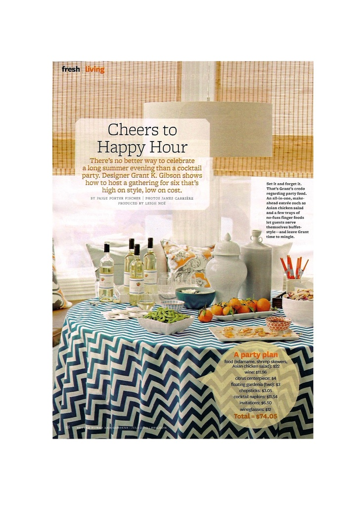 Grant K. Gibson - the blog: Cheers to Happy Hour- @bhg: Party Time, Happy Hour, Chevron Tablecloth, Cocktail Parties, Gardens July, Better Homes And Gardens, Bamboo Shade, Party Ideas