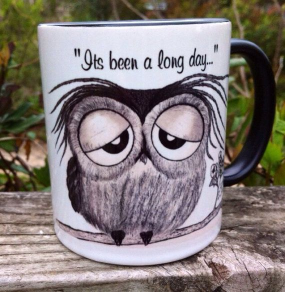 Its been a long day - says Mr. Owl - super cute black and white 11-ounce owl muggy  on Etsy, $17.00