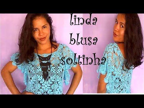 Blusa Soltinha em Crochê - YouTube