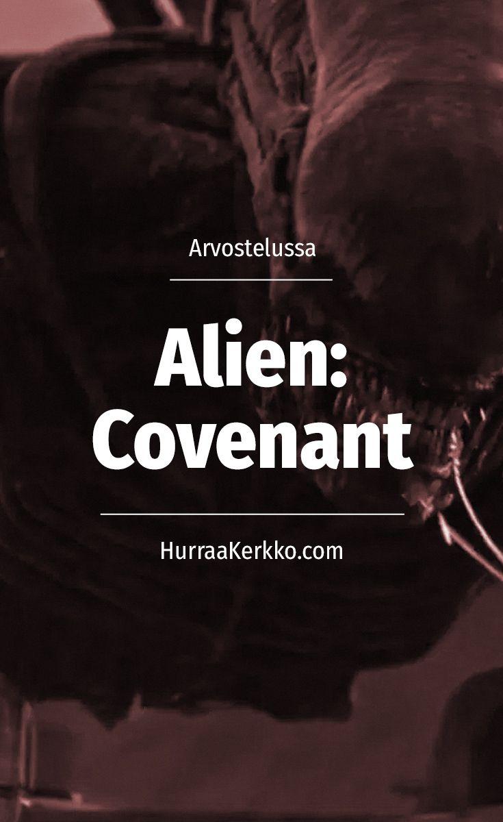 Arvostelussa Ridley Scottin Alien: Covenant.