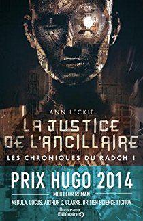 Les chroniques du Radch, tome 1 : La justice de l'ancillaire par Ann Leckie