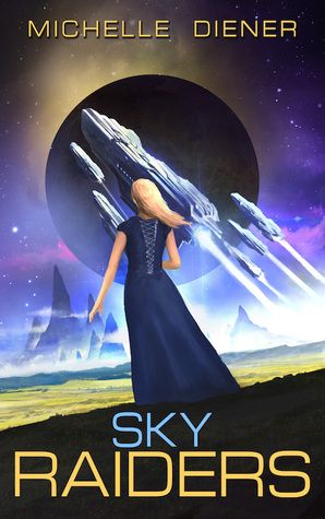 My Roots Are Showing -  When he finally returns... Sky Raiders (Sky Raiders #1) by Michelle Diener