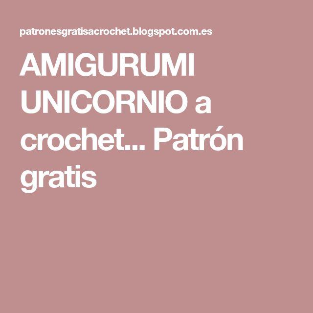 AMIGURUMI UNICORNIO a crochet... Patrón gratis