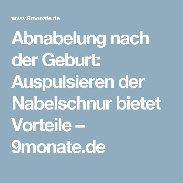 Abnabelung nach der Geburt: Auspulsieren der Nabelschnur bietet Vorteile – 9monate.de