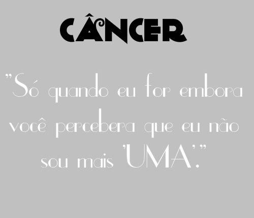 Horóscopo Girl: Câncer - Frase do dia.