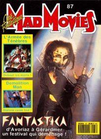 Mad Movies n°087, janvier 1994. LES FILMS : Evil Dead 3. L'Antre de la Folie. Brian Yuzna. Gérardmer 1994.