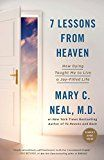 7 Lessons from Heaven: How Dying Taught Me to Live a Joy-Filled Life by Mary C. Neal (Author) #Kindle US #NewRelease #Religion #Spirituality #eBook #ad