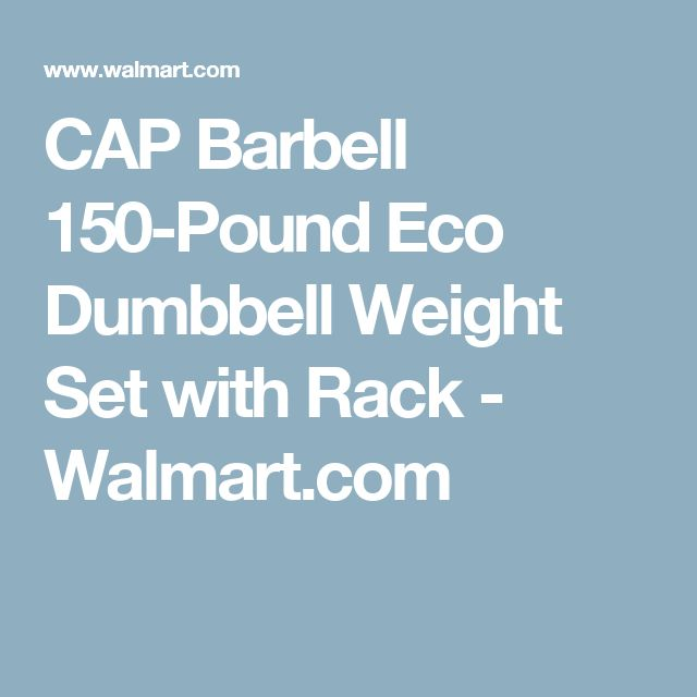 CAP Barbell 150-Pound Eco Dumbbell Weight Set with Rack - Walmart.com