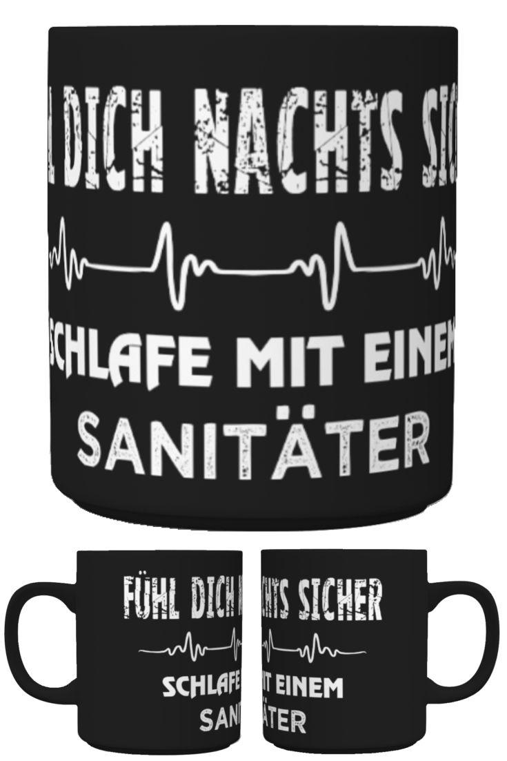 Fühl dich nachts sicher. Schlafe mit einem Sanitäter. Tasse http://www.ap-shirtz.de/tasse-sicher ⬅ ⬅ ⬅ Oder im AP-Shirtz Shop: http://www.ap-shirtz.de/⬅  ⬅  ⬅