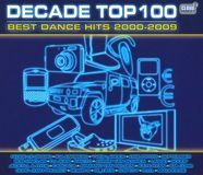 Decade Top 100: Best Dance Hits 2000-2009 [CD]