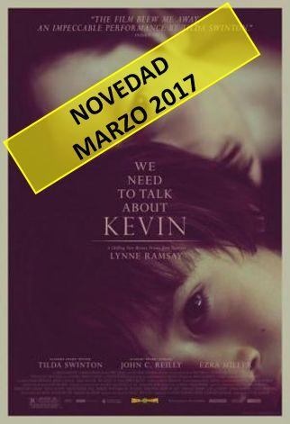 Tenemos que hablar de Kevin / dirección de Lynne Ramsay