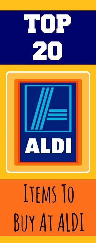 Top 20 Items To Buy At ALDI because I am poor y'all