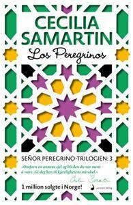 Los Peregrinos; roman (Innbundet) av Cecilia Samartin fra Adlibris. Om denne nettbutikken: http://nettbutikknytt.no/adlibris/
